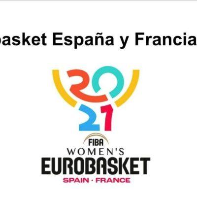 Guía Eurobasket España y Francia 2021